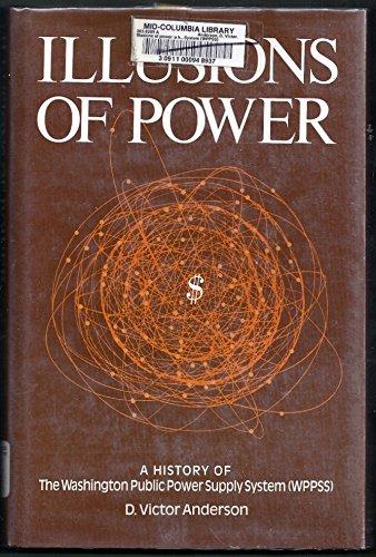 9780030003691: Illusion of Power: Washington Public Power Supply System