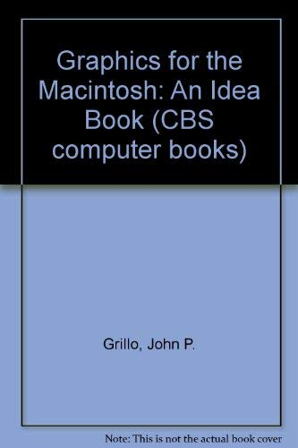 9780030004773: Graphics for the Macintosh: An Idea Book