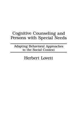9780030004872: Cognitive Counseling and Persons With Special Needs