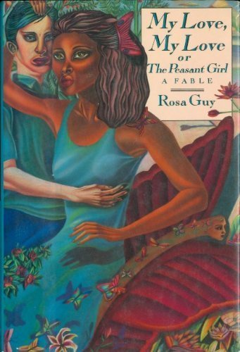 9780030005077: My Love, My Love, or the Peasant Girl