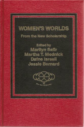 Women's Worlds From the New Scholarship: M. Safir
