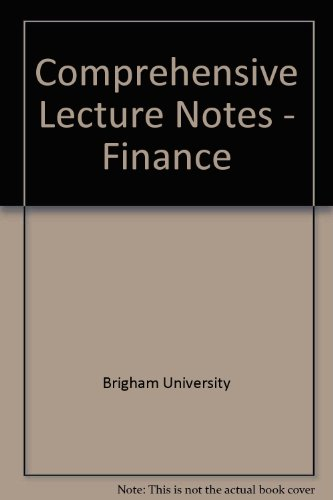 9780030005985: Comprehensive Lecture Notes - Finance