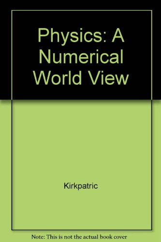 9780030006135: Physics: A Numerical World View Workbook ,To Accompany Physics: A World View Second Edition