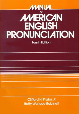 9780030007033: Manual of American English Pronunciation