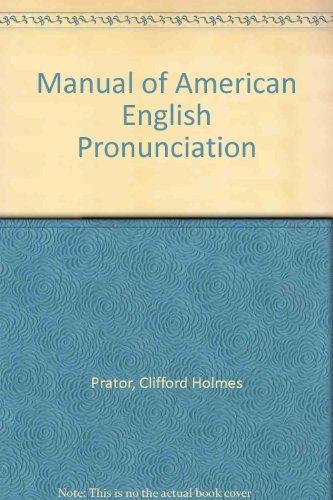 9780030007040: Manual of American English Pronunciation
