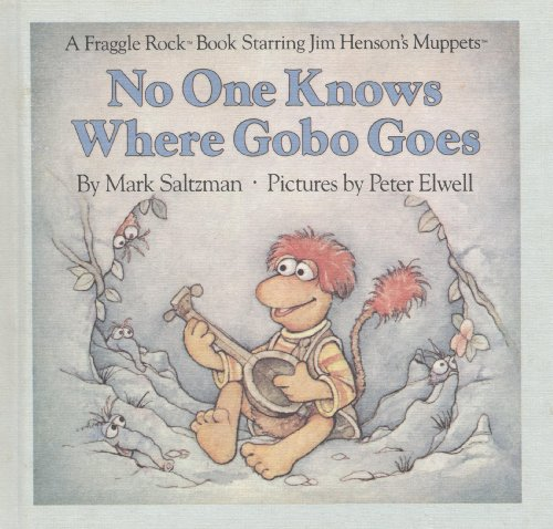 9780030007132: No One Knows Where Gobo Goes