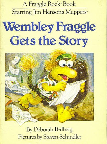 9780030007187: Wembley Fraggle Gets The Story