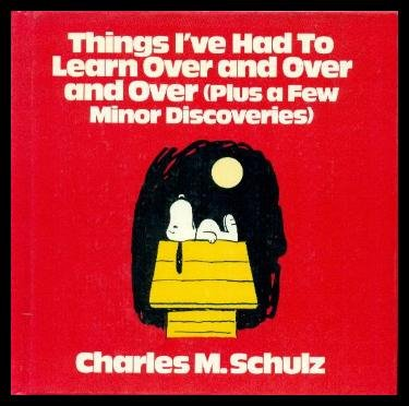 9780030007422: Things I've Had to Learn Over and Over and Over (Plus a Few Minor Discoveries)