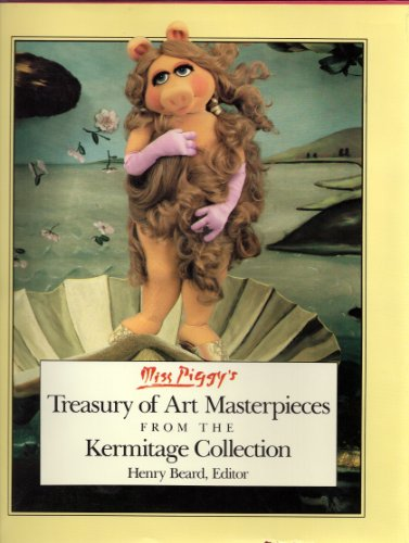9780030007439: Miss Piggy's Treasury of Art Masterpieces from the Kermitage Collection