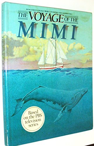 9780030007538: The Voyage of the Mimi: The Book