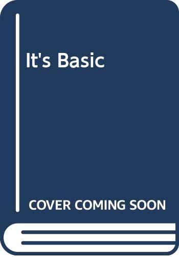 9780030007545: It's Basic