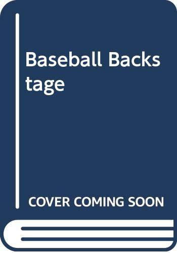 9780030007583: Baseball Backstage