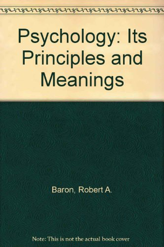 9780030007637: Psychology: Its Principles and Meanings