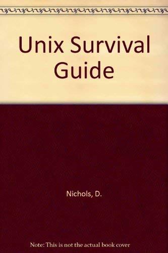 9780030007736: UNIX Survival Guide