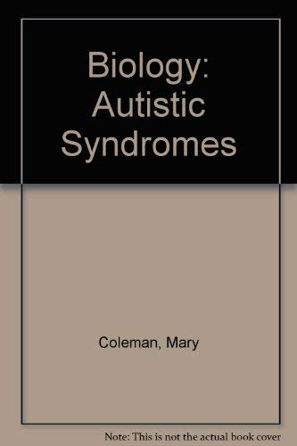 9780030008344: Biology: Autistic Syndromes