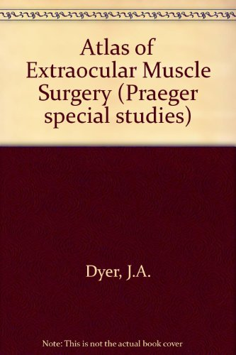 9780030008375: Atlas of Extraocular Muscle Surgery