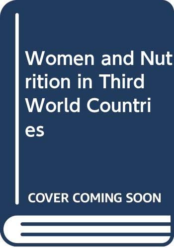 9780030008429: Women and Nutrition in Third World Countries