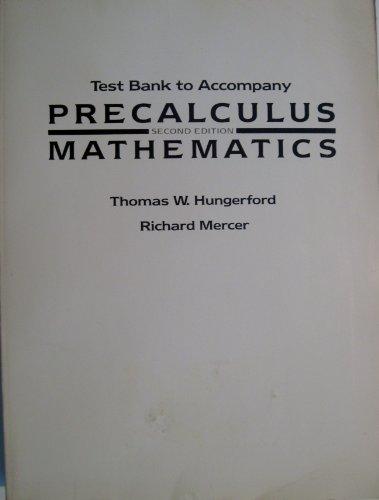 9780030008474: Test bank to accompany Precalculus mathematics