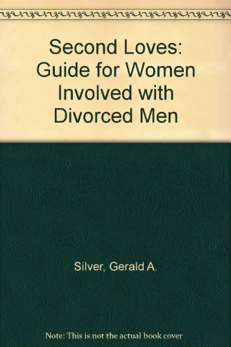 9780030008498: Second Loves: Guide for Women Involved with Divorced Men