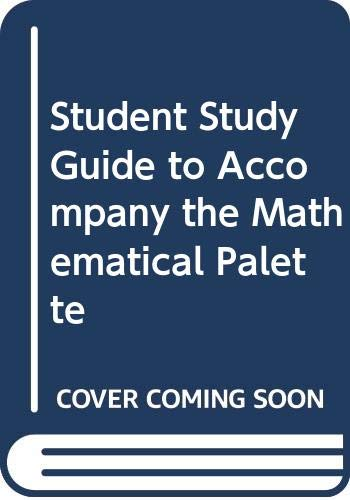 9780030008993: Student Study Guide to Accompany the Mathematical Palette