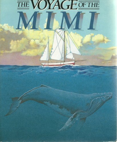 9780030009433: The Voyage of the Mimi: The book