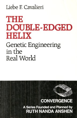 9780030009983: The Double-Edged Helix: Genetic Engineering in the Real World (Convergence)