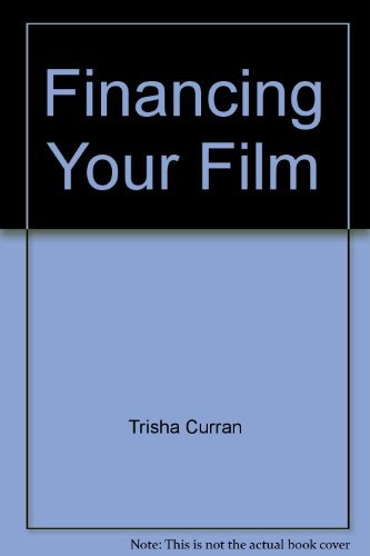 9780030010026: Financing Your Film: A Guide for Independent Filmmakers and Producers