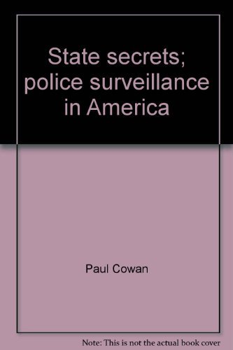 9780030010316: State secrets; police surveillance in America