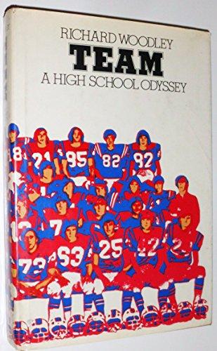 9780030010613: Team;: A high school odyssey