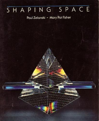9780030010781: Shaping Space: The Dynamics of Three-Dimensional Design