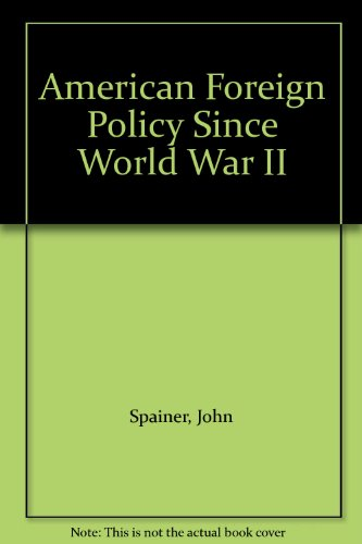 9780030010934: American Foreign Policy Since World War 2