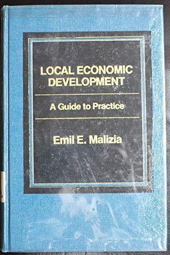 9780030012921: Local Economic Development: A Guide to Practice