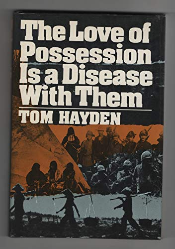 The Love of Possession Is a Disease with Them: Hayden, Tom