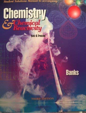 9780030013096: Student Solutions Manual to accompany Chemistry & Chemical Reactivity, Third Edition