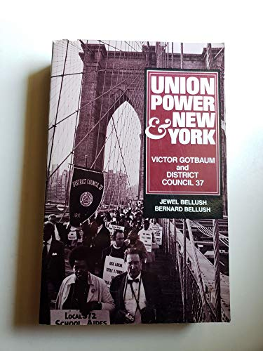 9780030013225: Union Power and New York: Victor Gotbaum and District Council 37