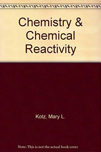 9780030013638: Chemistry & Chemical Reactivity