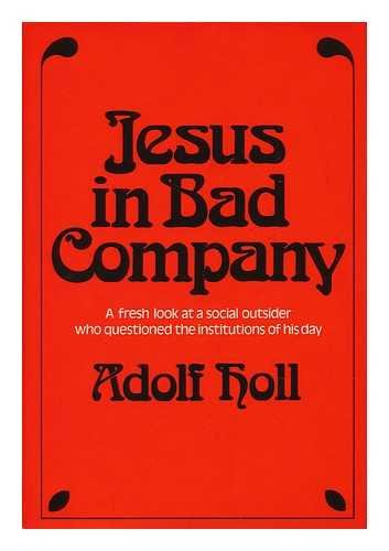 9780030013867: Jesus in bad company