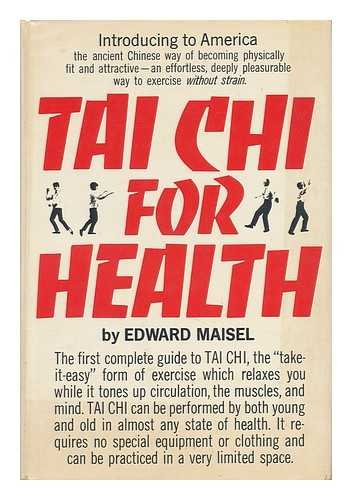9780030014161: Tai chi for health