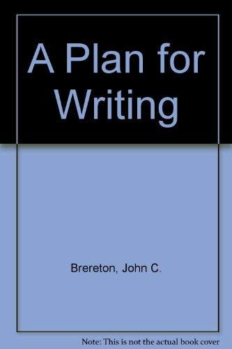 9780030014321: A Plan for Writing