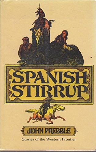 9780030014611: Spanish Stirrup & other Stories