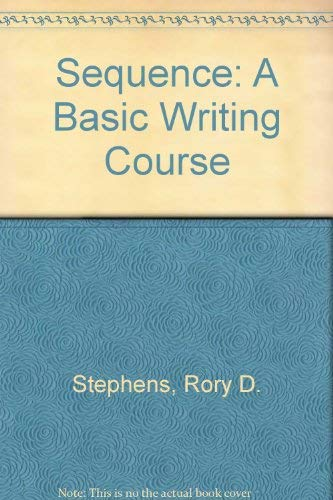 9780030015199: Sequence: A Basic Writing Course