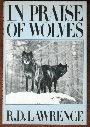 9780030015977: In Praise of Wolves