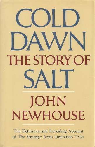 9780030016318: Cold Dawn: The Story of SALT