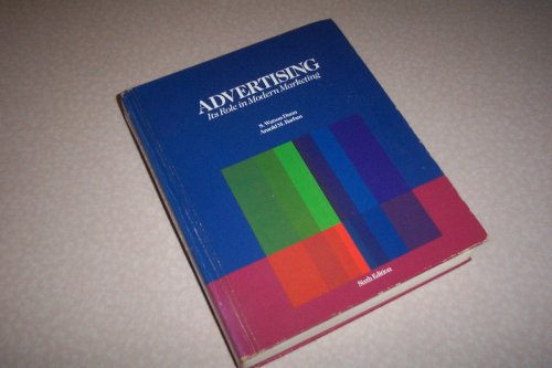 9780030016738: Advertising: Its Role in Modern Marketing (Dryden Press series in marketing)