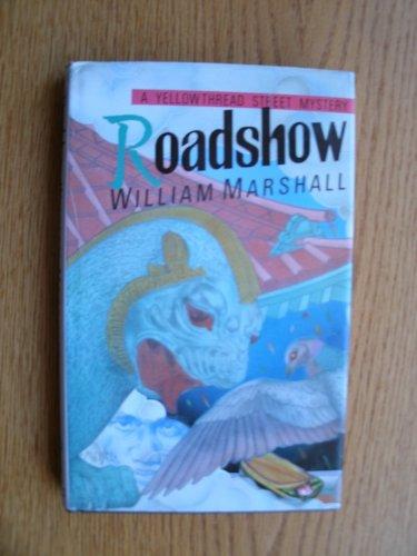 9780030017445: Roadshow (Yellowthread Street Mystery)