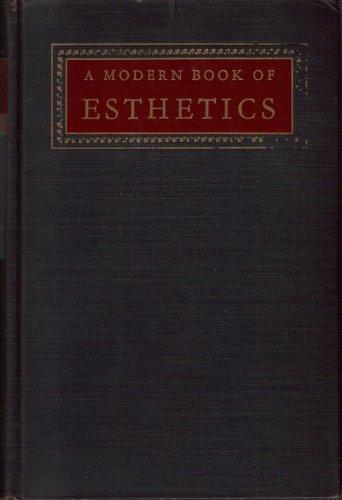 A modern book of esthetics, an anthology: Rader, Melvin Miller