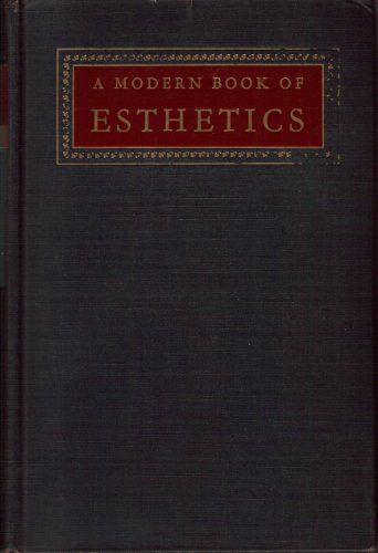 9780030017568: A modern book of esthetics;: An anthology