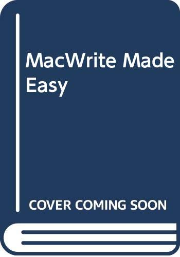 9780030017636: MacWrite Made Easy