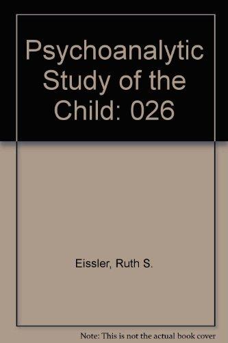 9780030017797: Psychoanalytic Study of the Child