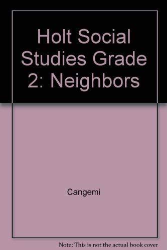 9780030017834: Holt Social Studies Grade 2: Neighbors